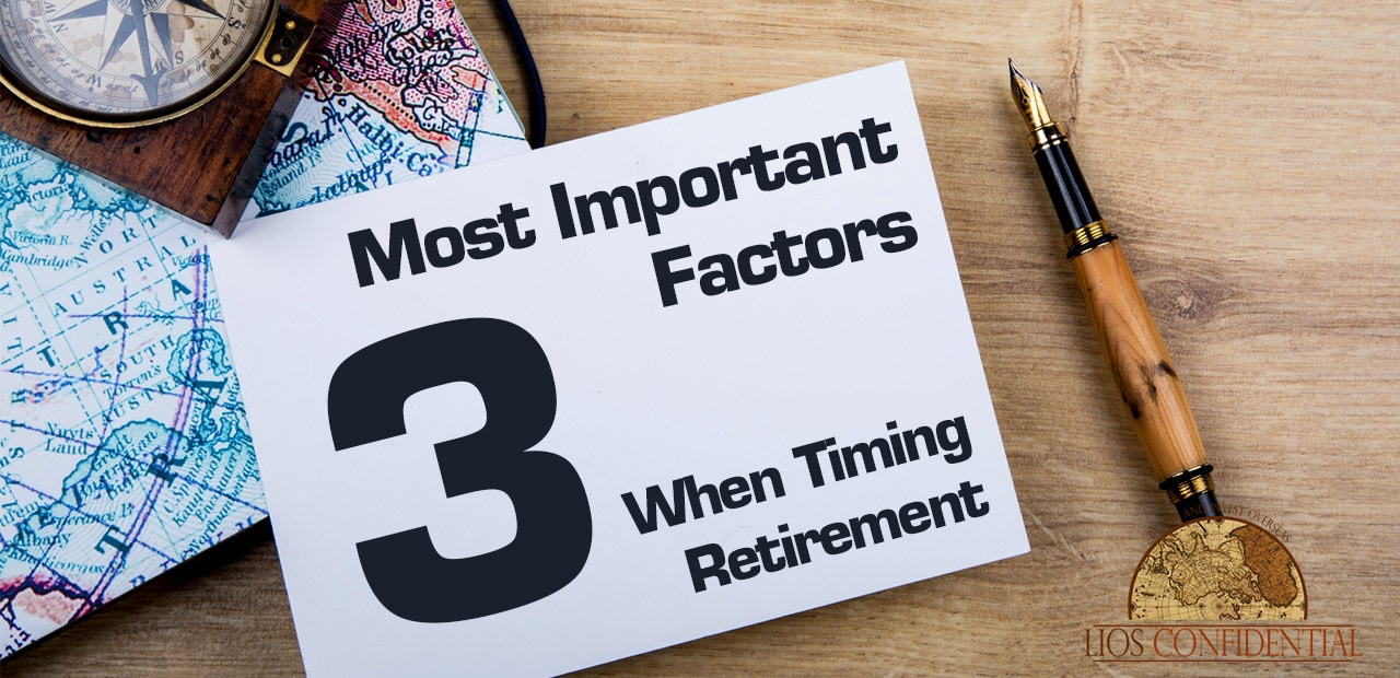 These are the 3 most important factors when timing your retirement.