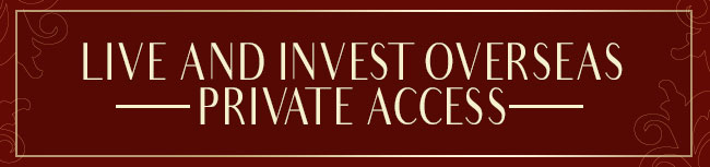live and invest overseas private access